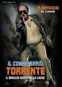 Il Commissario Torrente, Il Braccio Idiota Della Legge
