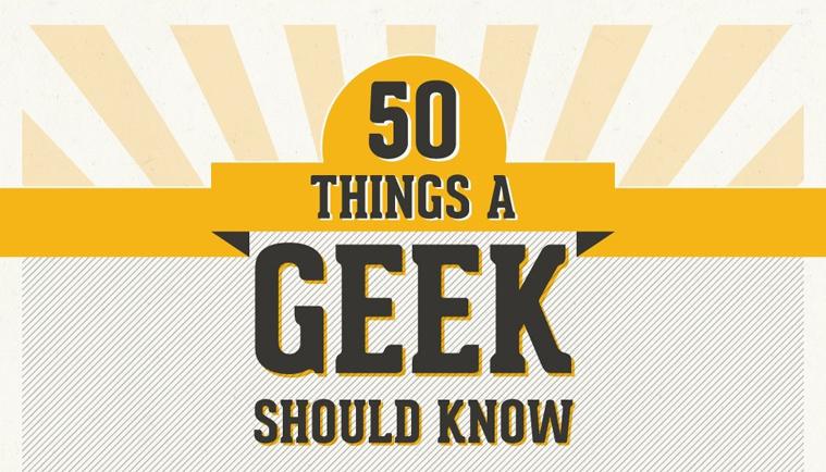 50 cose che un geek deve conoscere