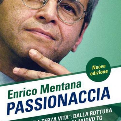 Passionaccia di Enrico Mentana