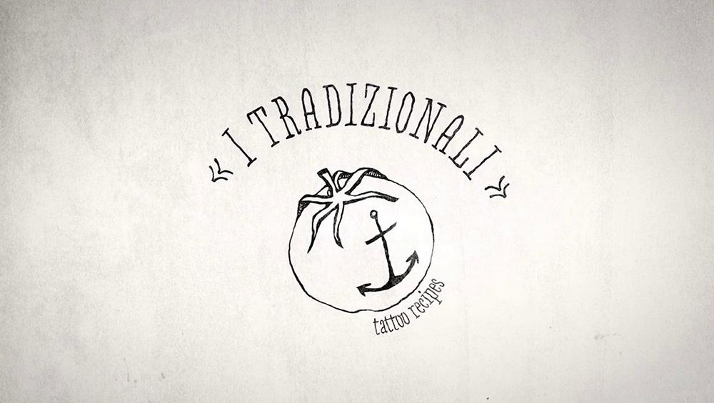 I Tradizionali - Le Ricette Tattoo