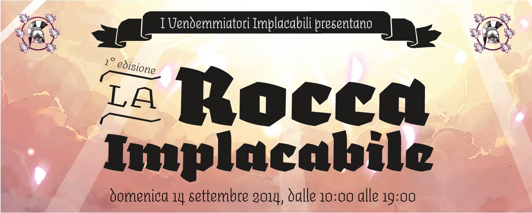 La Rocca Implacabile - 14 Settembre 2014