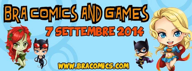 Bra Comics & Games: 7 settembre