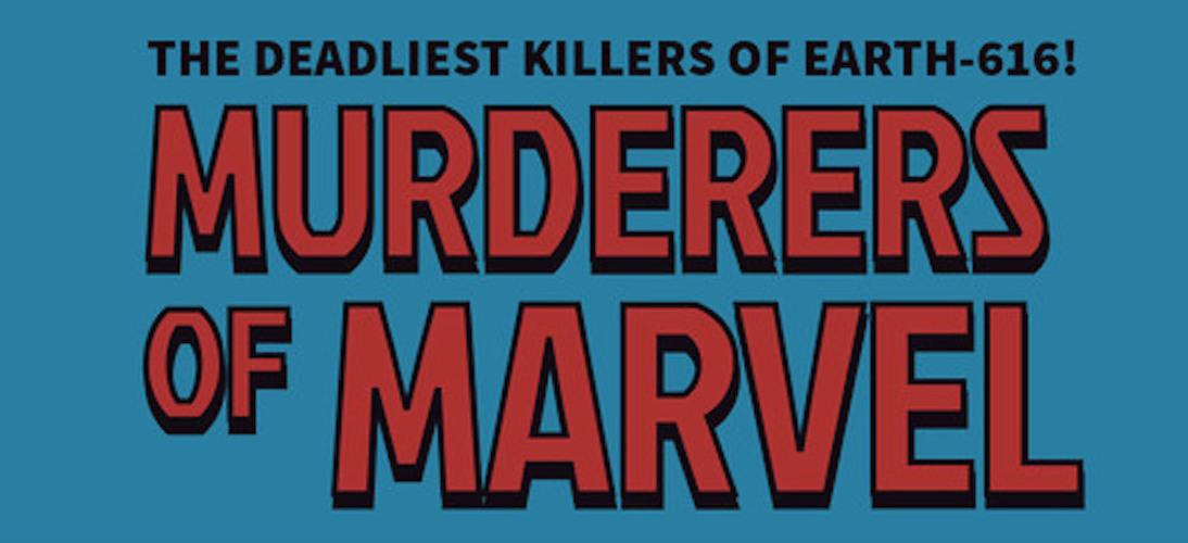 I personaggi Marvel più letali