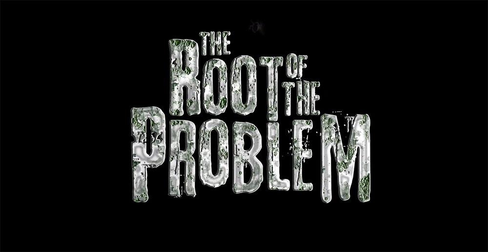 The Root of the Problem - Cortometraggio