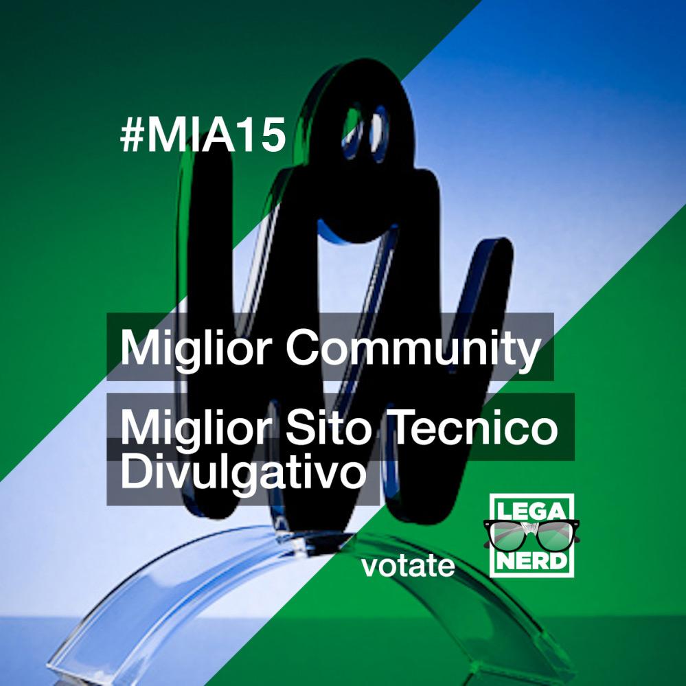 Votate Lega Nerd ai #MIA15!