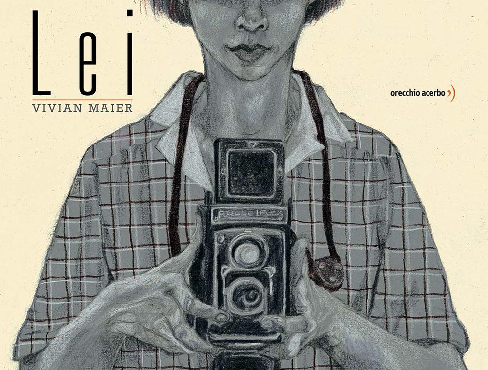 Lei, la biografia illustrata di Vivian Maier
