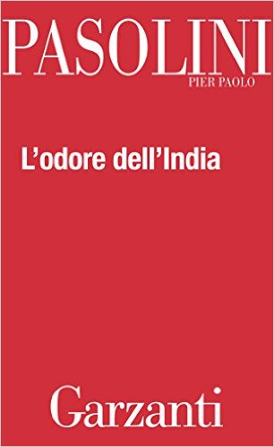 L'odore dell'India – Pier Paolo Pasolini