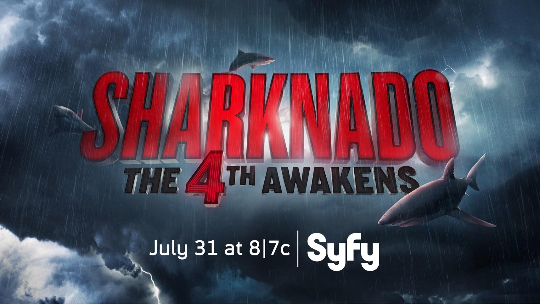 Sharknado, The 4th Awakens