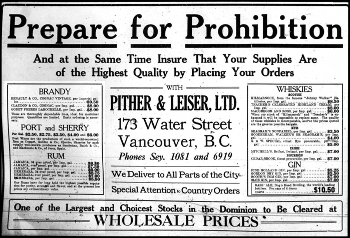 This ad, which ran in The Vancouver Sun on September 9, 1917 warns Prepare For Prohibition, which began October 1, 1917.
