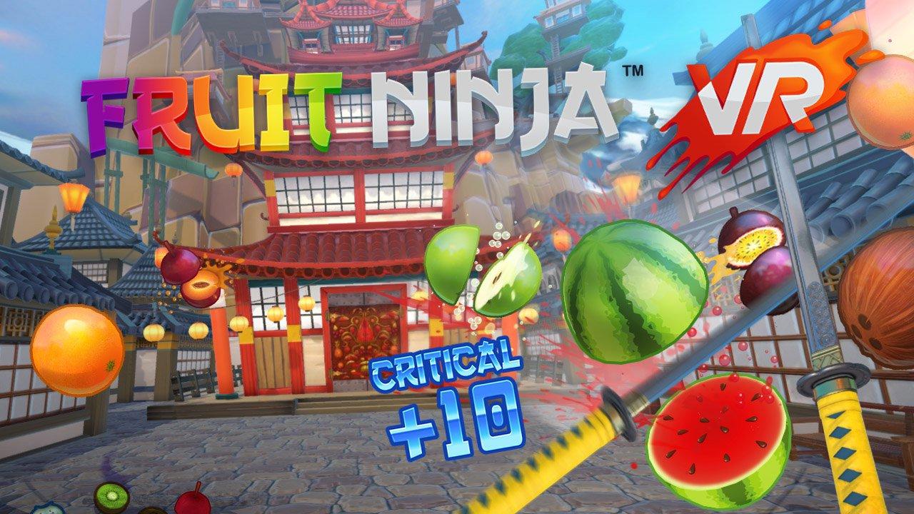 Fruit Ninja VR, la killer app di HTC Vive