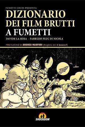 Il Dizionario dei Film Brutti a Fumetti