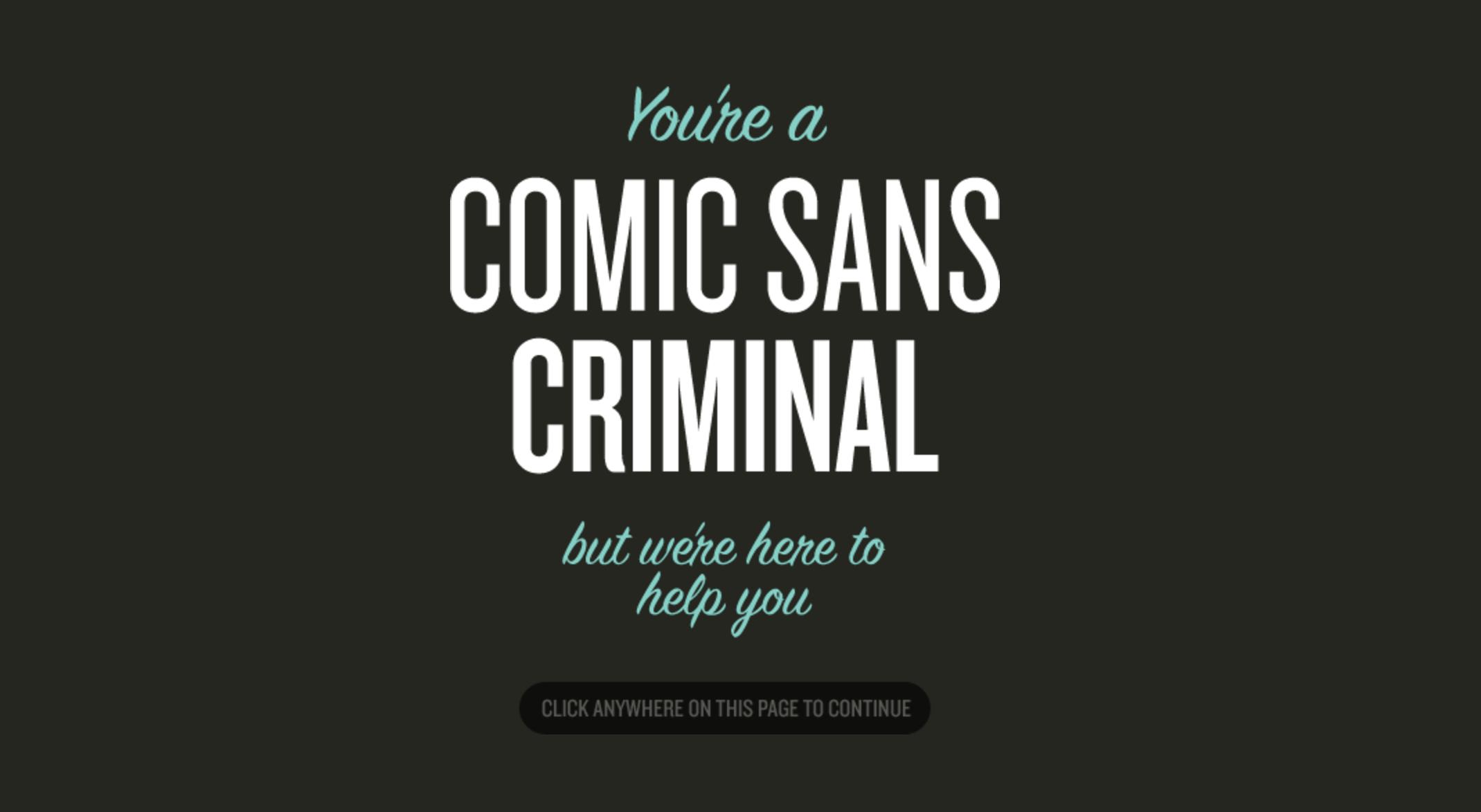 Comic Sans Criminal, espiate i vostri peccati di grafica