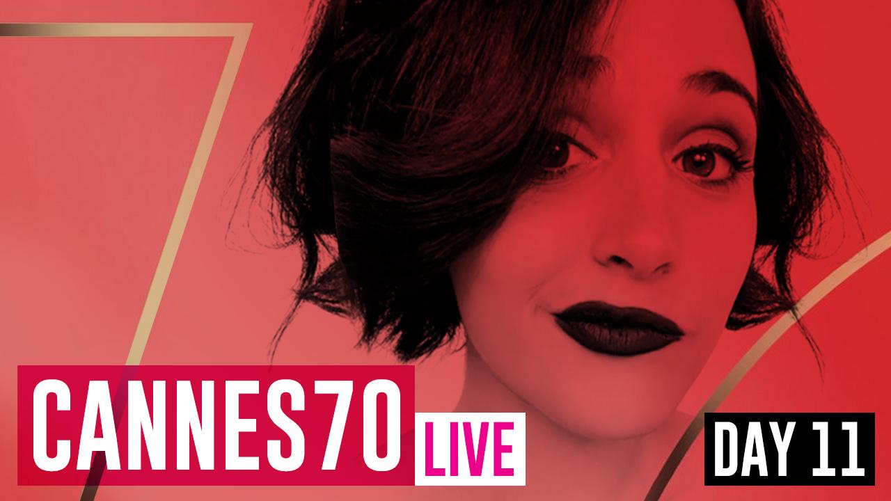 #Cannes70 Live con Gabriella: Day 11