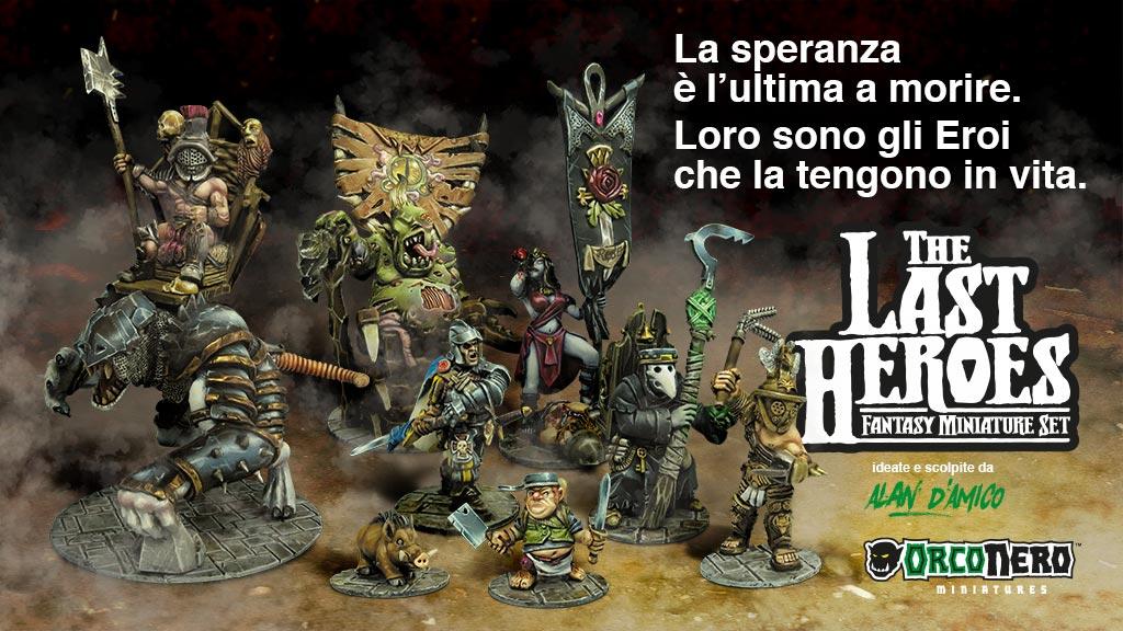 The Last Heroes: su Kickstarter le miniature di Alan D'Amico per OrcoNero