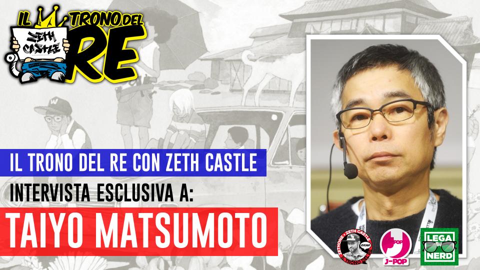 Il Trono Del re: intervista esclusiva a Taiyo Matsumoto