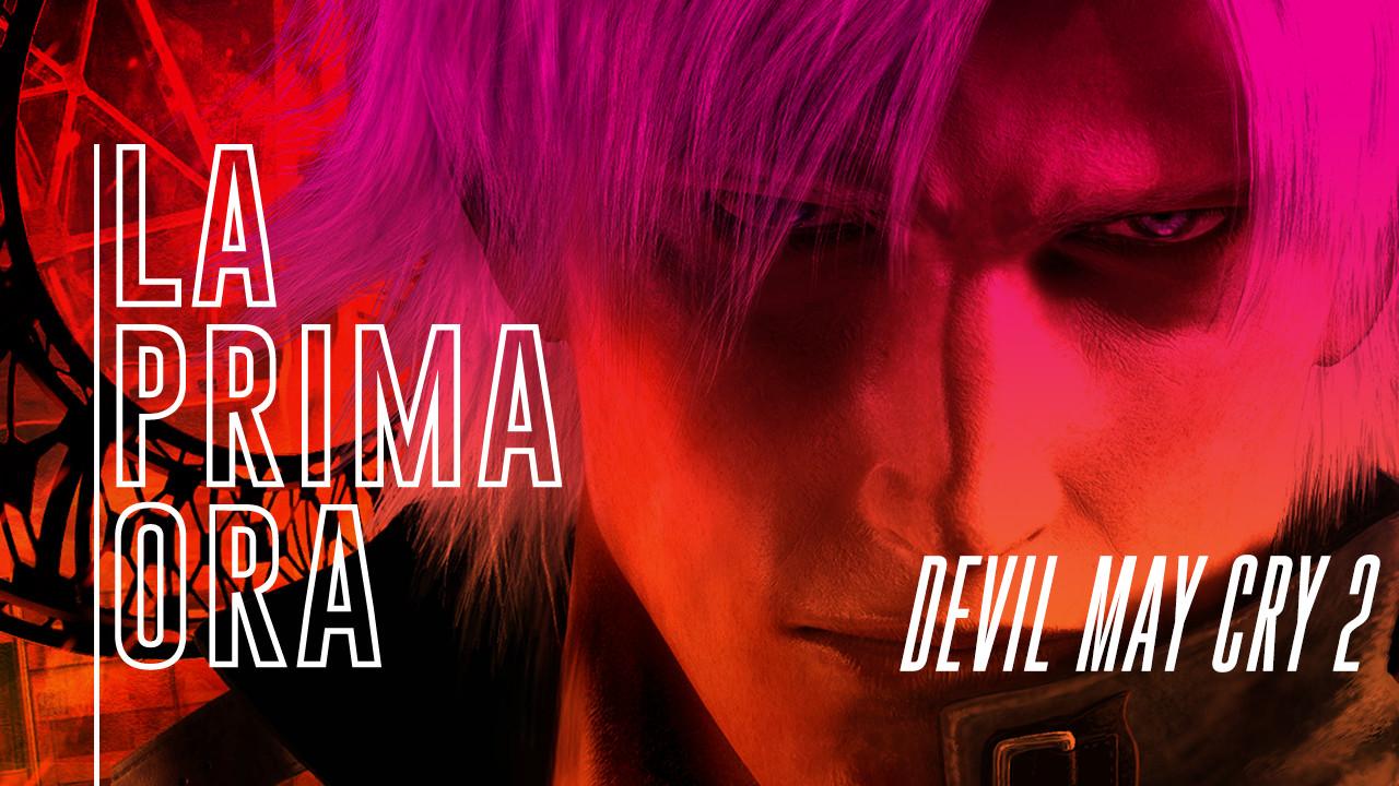 #LaPrimaOra di Devil May Cry 2