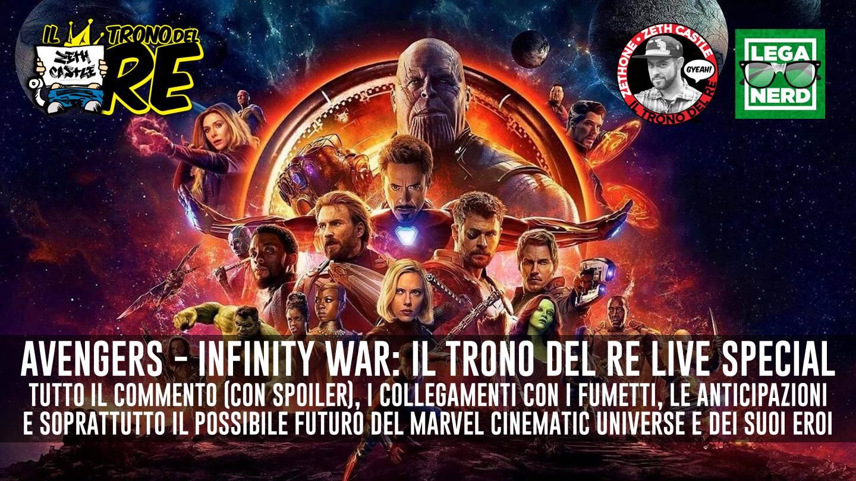 Il Trono del Re: Speciale Avengers Infinity War