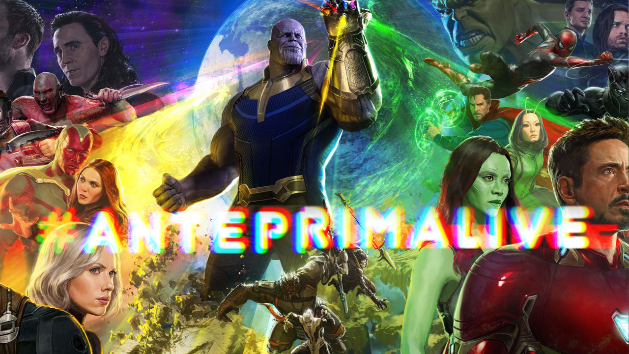 AnteprimaLive: Anvengers: Infinity War