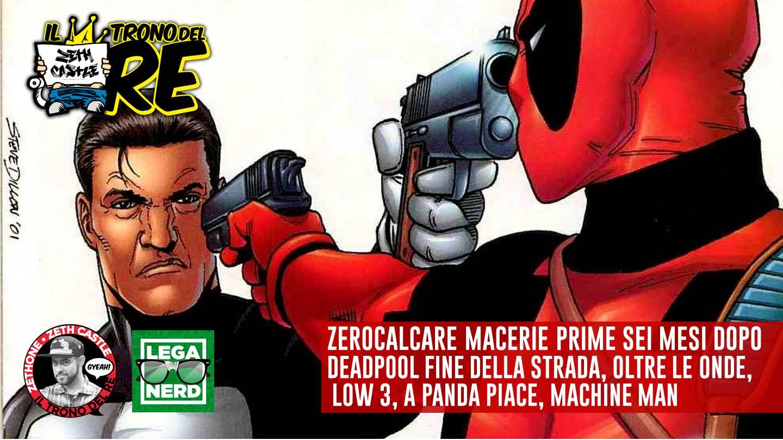 Il Trono Del Re: da Zerocalcare a Deadpool