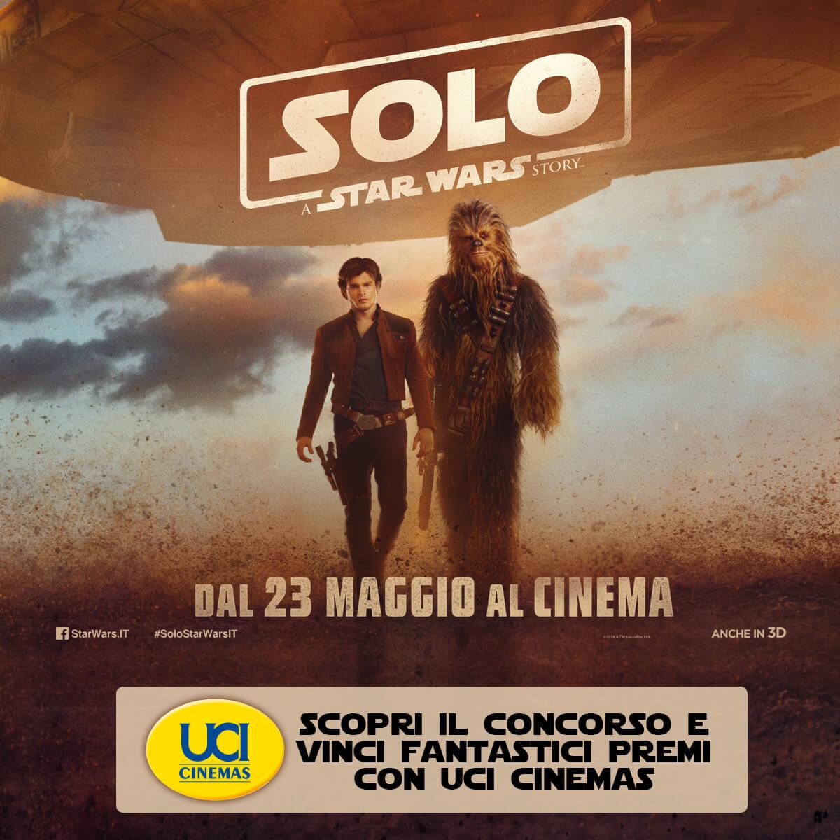Vinci con UCI Cinemas e Solo: A Star Wars Story
