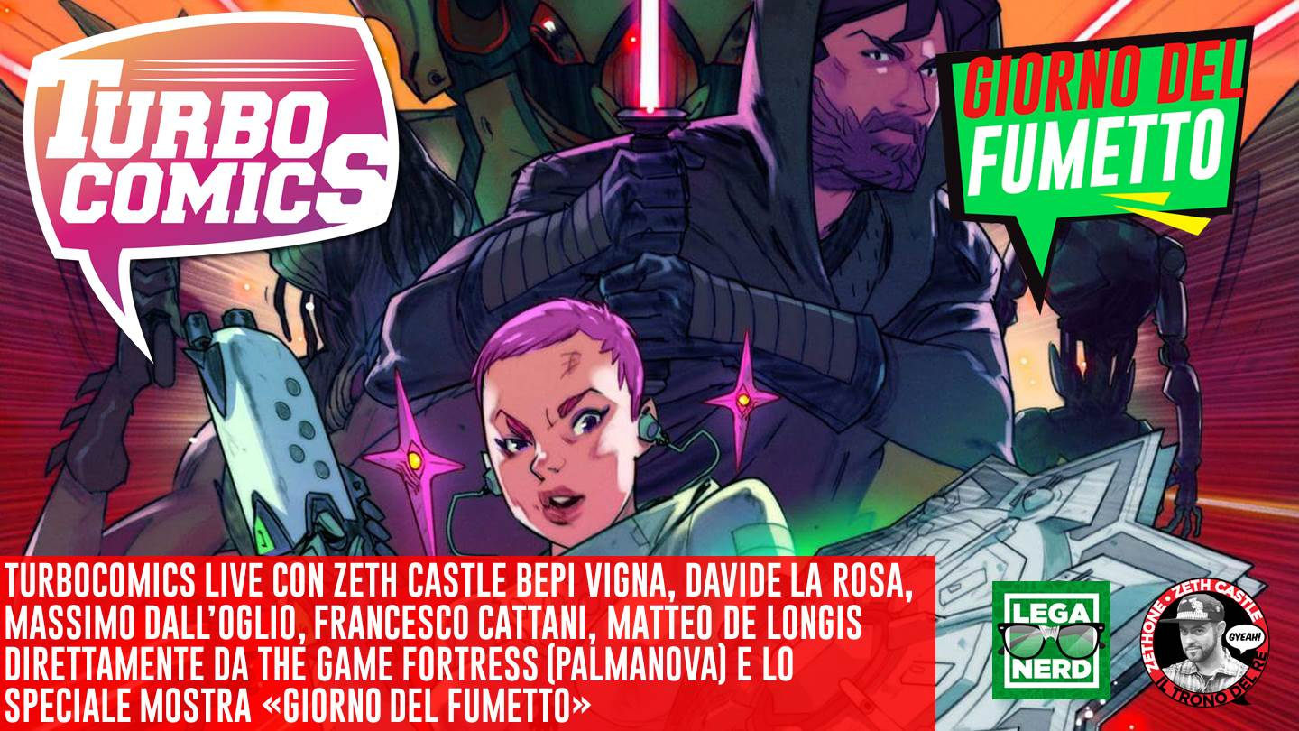 Turbocomics: The Game Fortress con Bepi Vigna, Massimo Dall'Oglio, Davide La Rosa, Francesco Cattani, Matteo De Longis