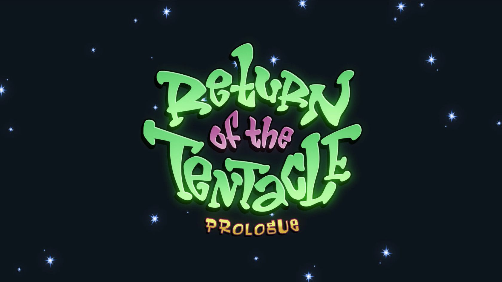 Return of the Tentacle: The Prologue