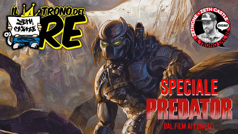 Il Trono Del Re Speciale Predator: dal film ai fumetti