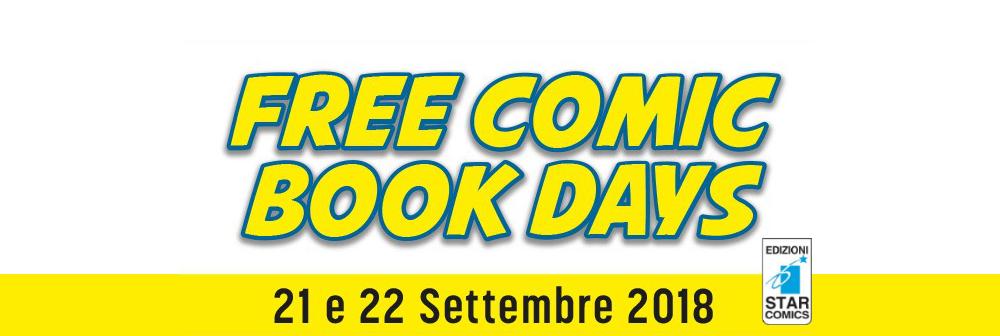 Free Comic Book Days 2018: Edizioni Star Comics.