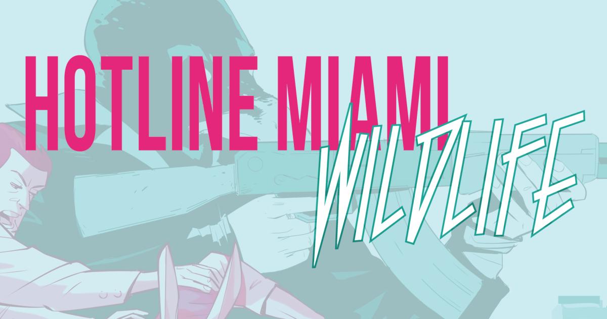 """""""Hotline Miami: Wildlife"""". Da videogame di culto a fumetto pulp!"""