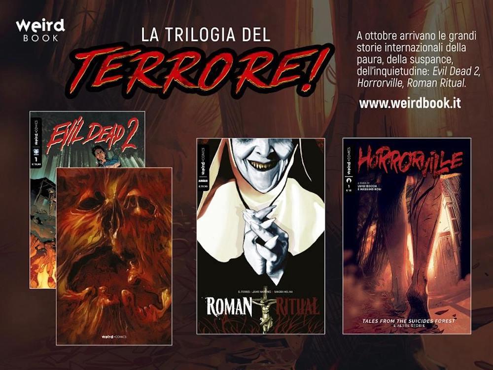 """""""Evil Dead 2"""", """"Roman Ritual"""" ed """"Horrorville"""": la trilogia del terrore di Weird Book"""