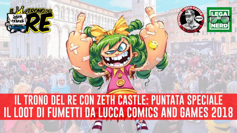 Il Trono Del Re: il loot di fumetti da Lucca Comics (parte 1)