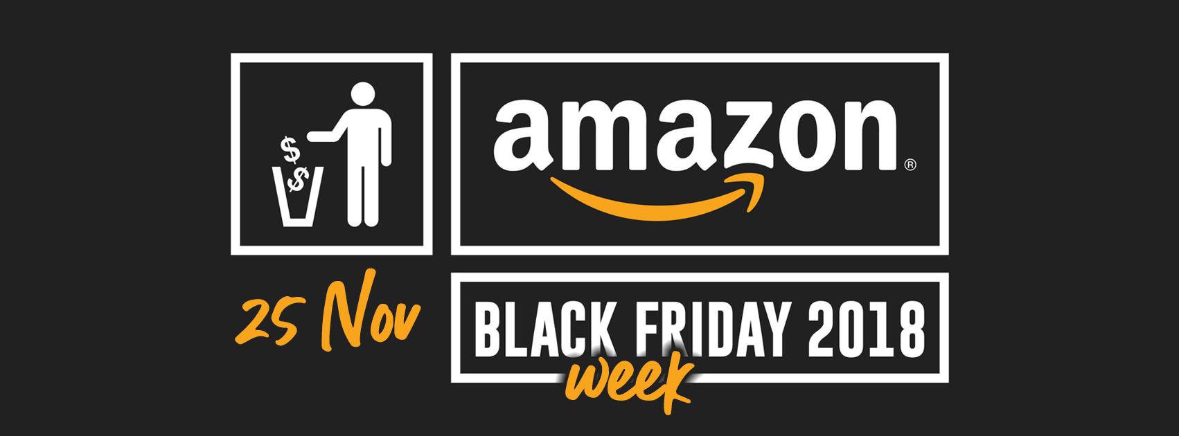 Amazon Black Friday 2018: Le migliori offerte di Domenica 25 novembre