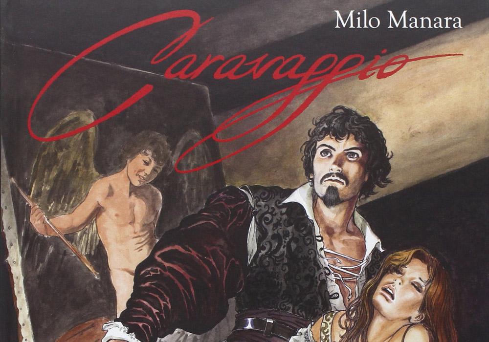 Caravaggio: in arrivo il volume conclusivo dell'opera di Milo Manara