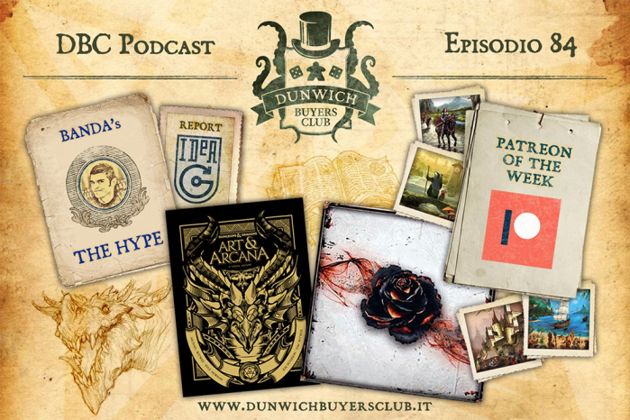 DBC 84: I giochi del Patreon della settimana, IdeaG report, D&D Art and Arcana, Black Rose Wars