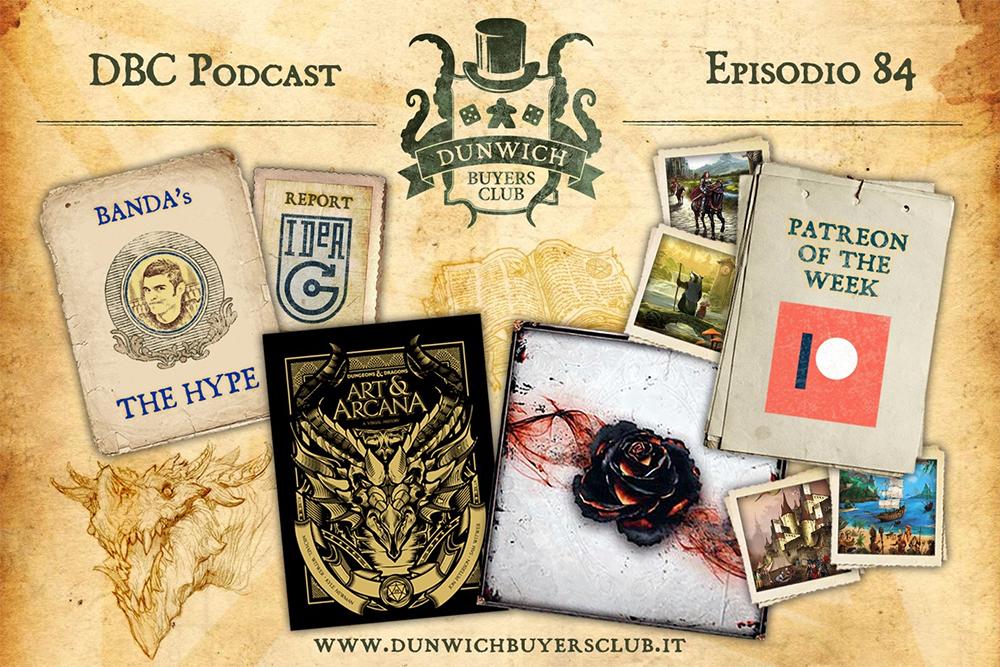 DBC 84: I giochi del Patreon della settimana, IdeaG report, D&D Art and Arcana, Black Rose Wars