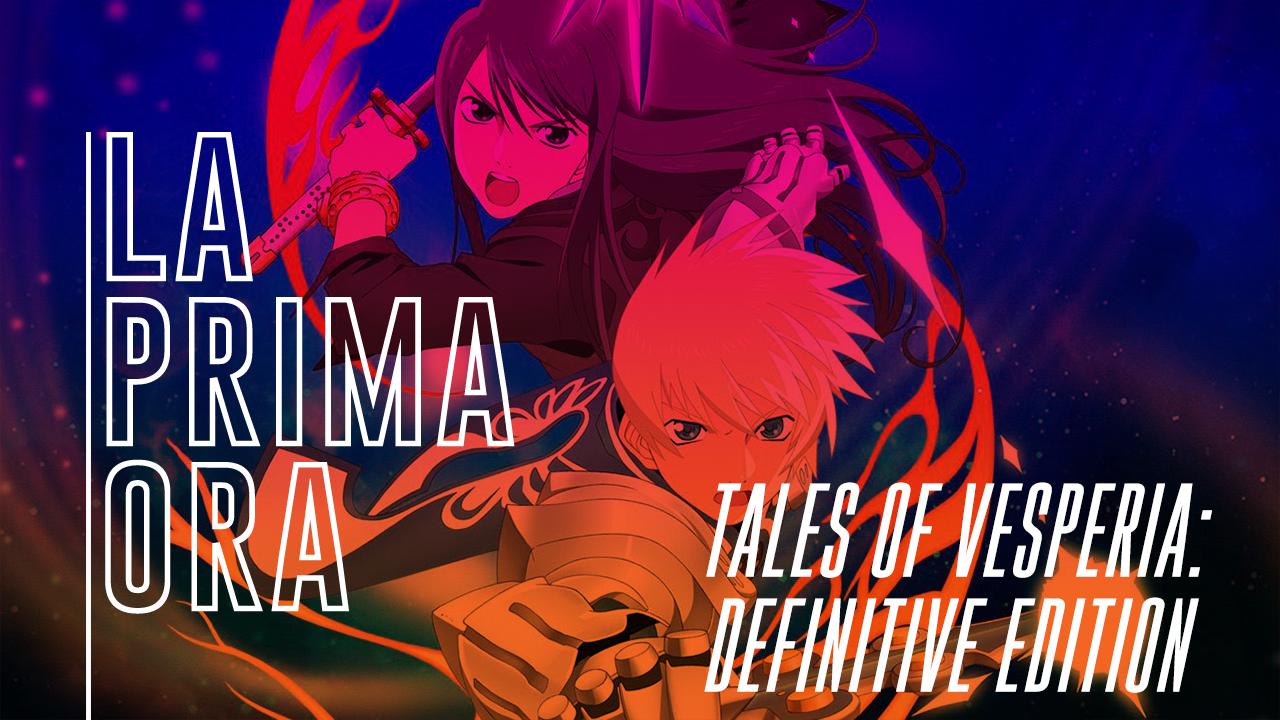 #LaPrimaOra di Tales of Vesperia: Definitive Edition