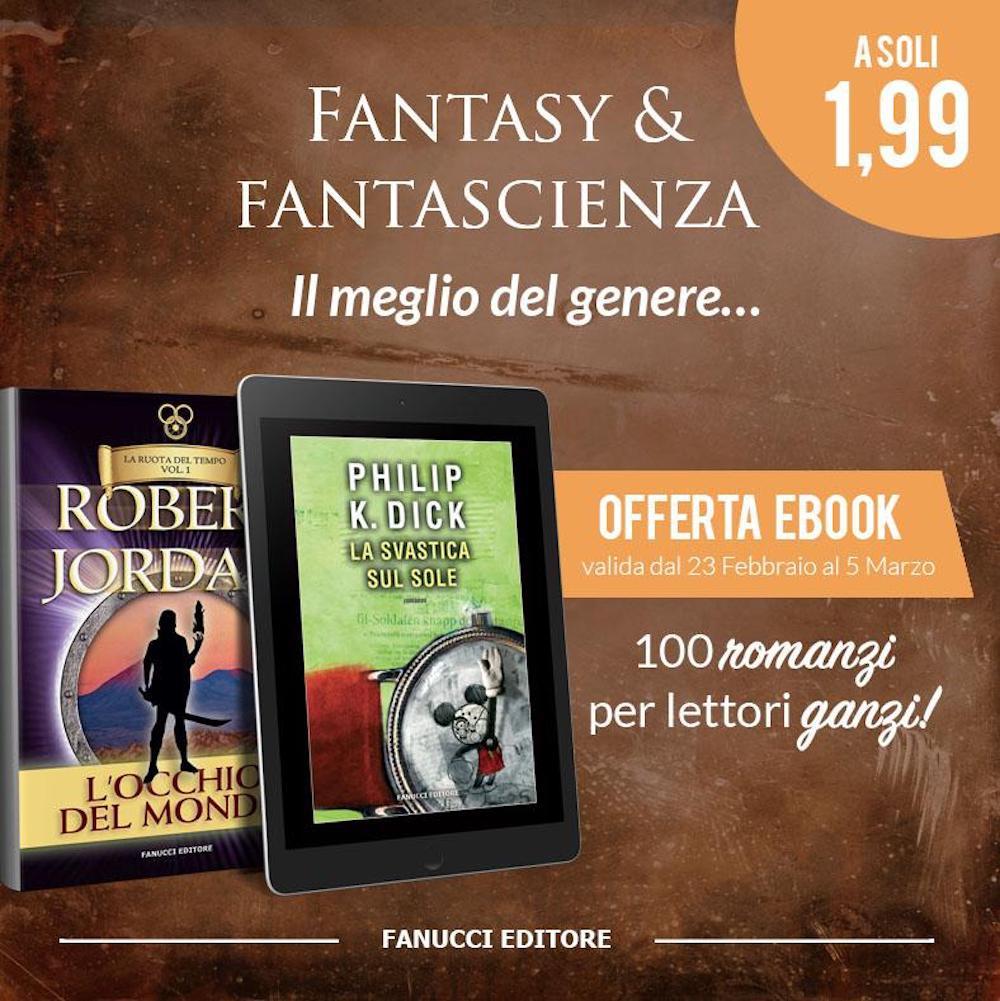100 romanzi Fantasy e Fantascienza Fanucci Editore a solo €1,99