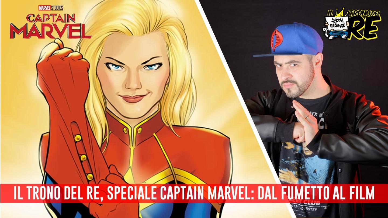 Il Trono Del Re: speciale Captain Marvel, dal fumetto al film e molto altro