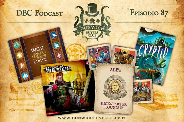DBC 87: War Chest, Betrayal at Baldur's Gate, Best of Kickstarter, Cryptid