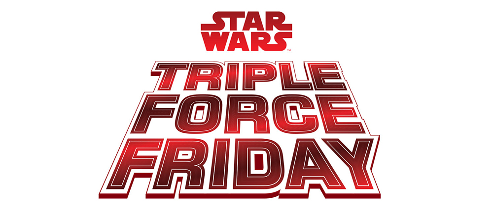 Annunciato lo Star Wars Triple Force Friday