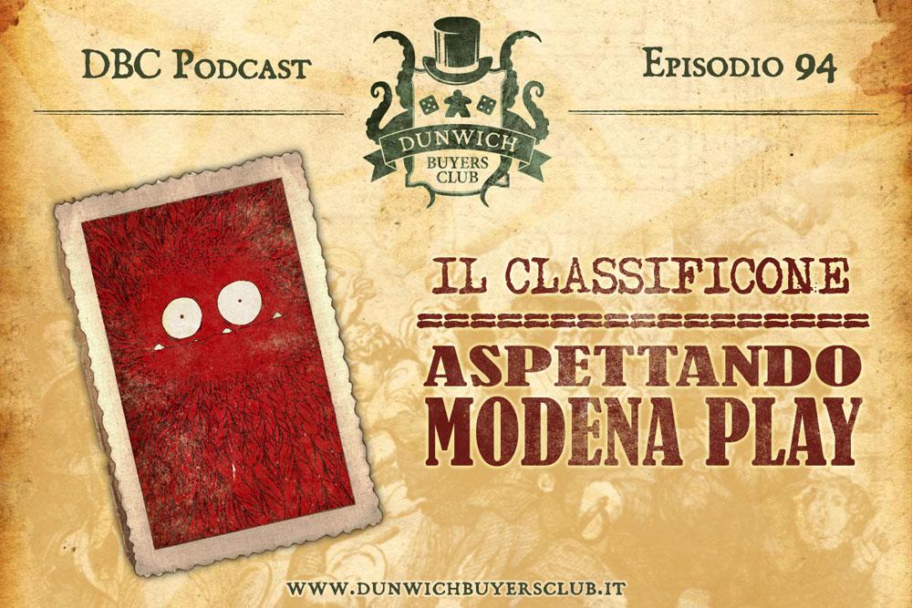 DBC 94: Il classificone di Modena Play 2019