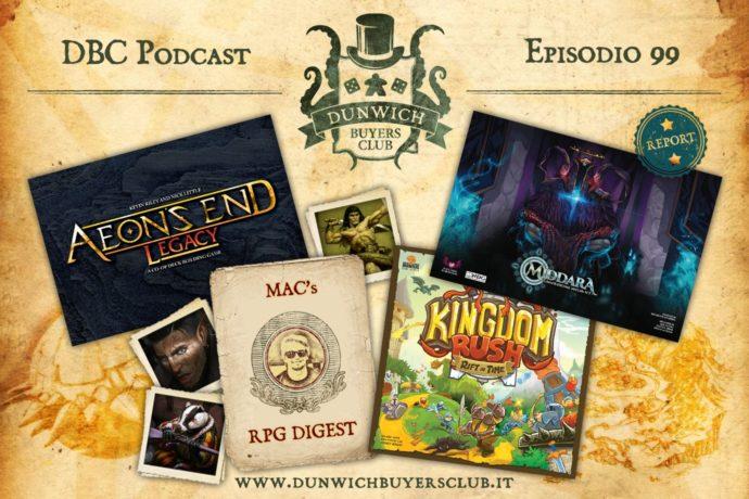 DBC 99: Aeon's End Legacy, RPG Digest, Kingdom Rush, Middara