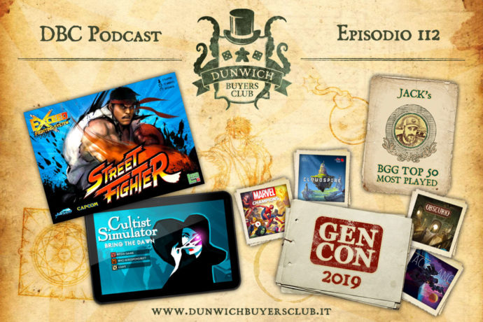 DBC 112: Exceed: Street Fighter, Cultist Simulator, Best of GenCon, BGG TOP 50