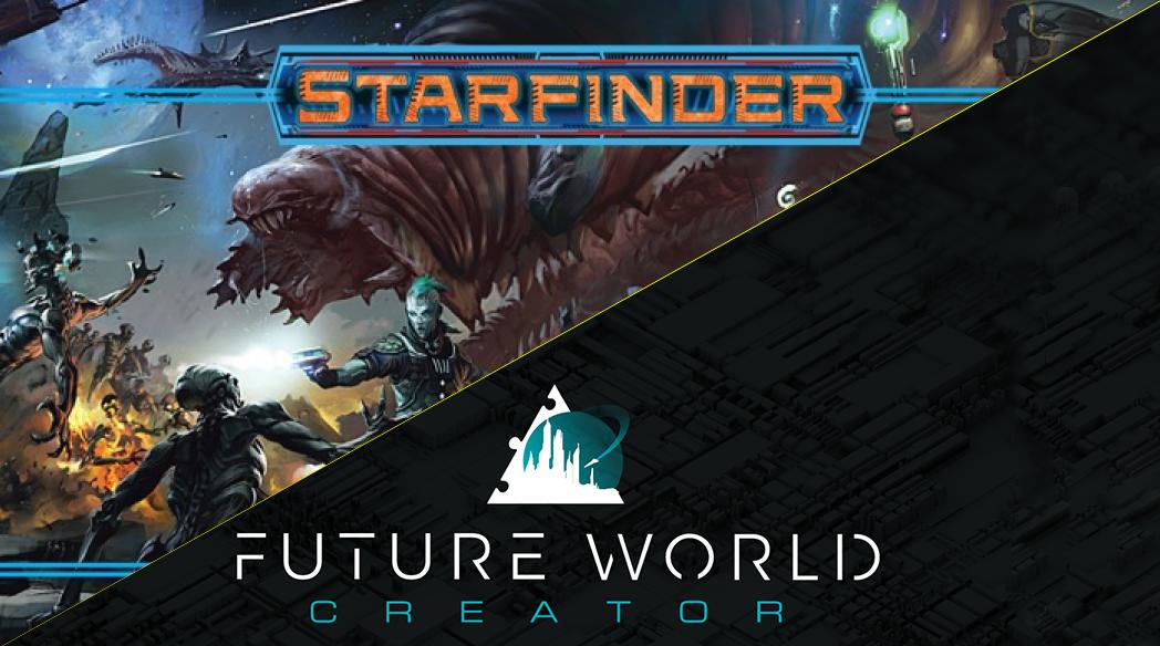 Starfinder & Future World Creator: l'accoppiata perfetta per un'avventura nello spazio