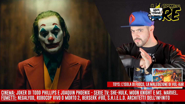 Il Trono Del Re: si ricomincia! Dal Joker a Venezia alle nuove serie tv Marvel e molto altro a fumetti