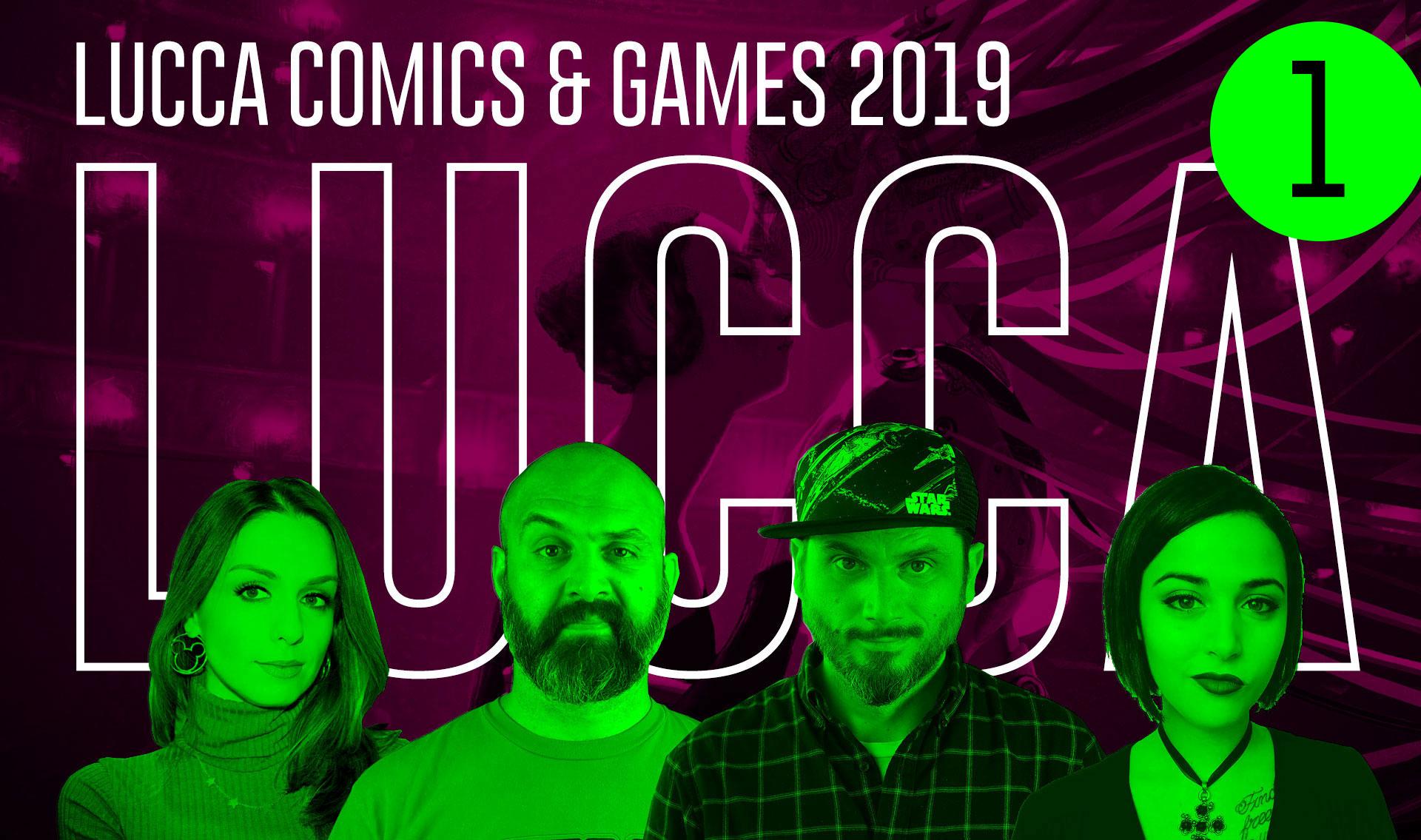 Lucca Comics & Games 2019: Recap Live Day 1