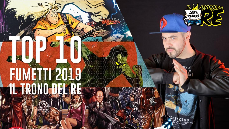 Il Trono Del Re: i migliori fumetti del 2019