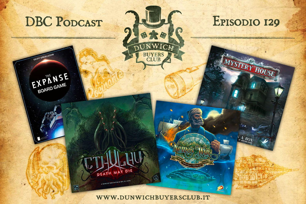 DBC 129: The Expanse, Cthulhu Death May Die, Nemo's War, Mystery House
