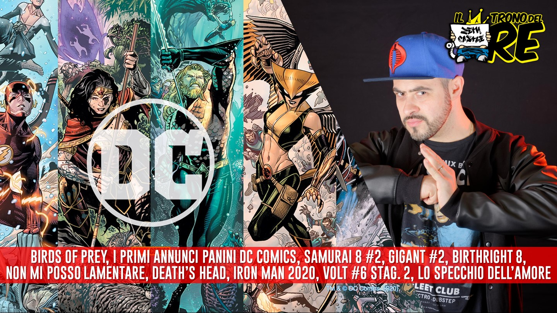 Il Trono del Re: i primi annunci Panini DC Comics, Birds of Prey, Samurai 8, Birthright e molto altro