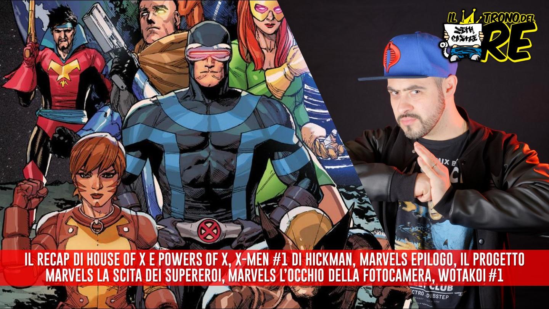 Il Trono del Re: la rivoluzione mutante di Hickman, Marvels, Wotakoi e gli annunci Panini DC Comics